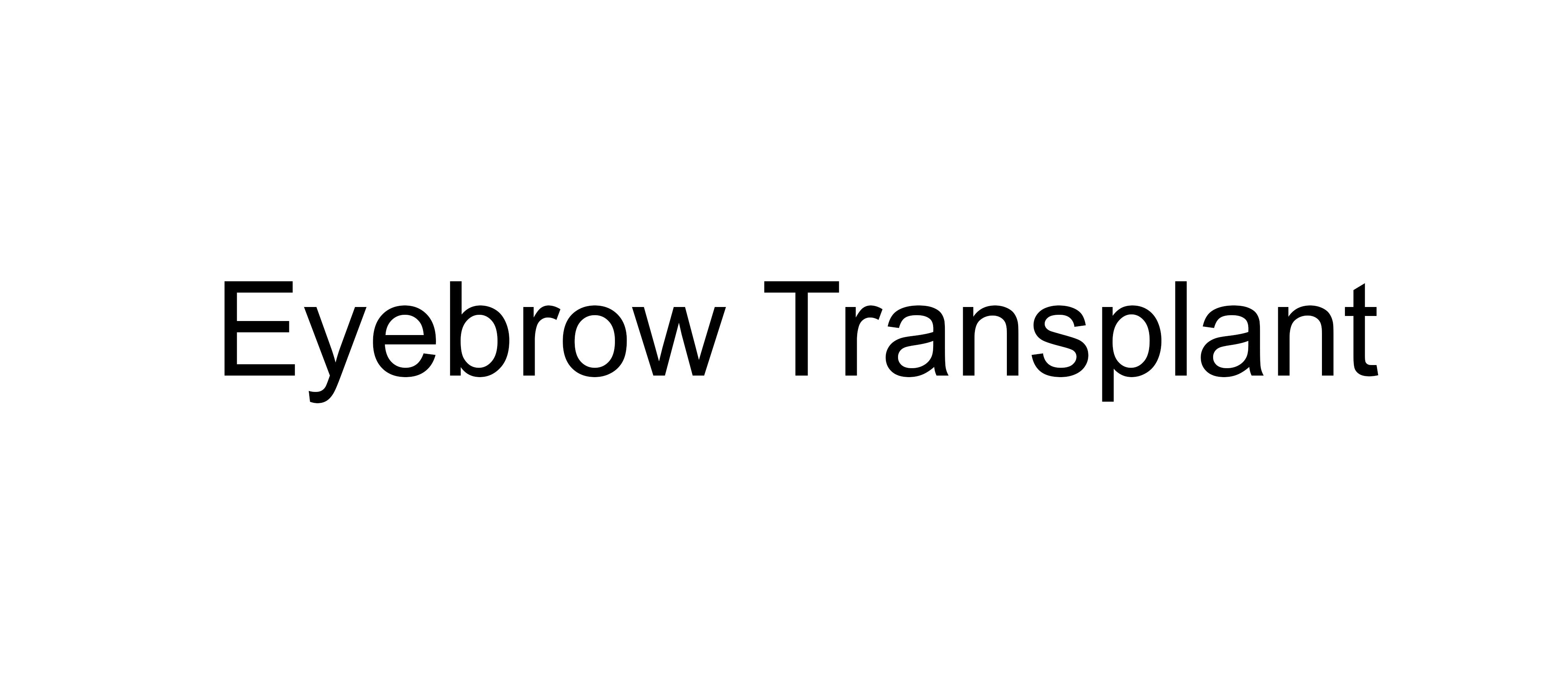 Eyebrow Transplant